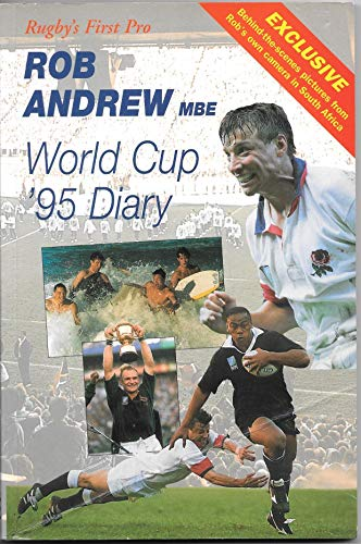 Rob Andrew's World Cup Diary