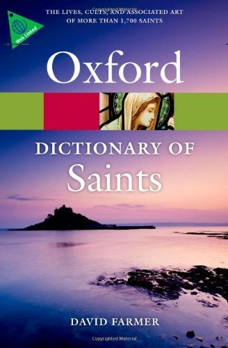 The Oxford Dictionary of Saints, Fifth Edition Revised (Oxford Taschenbuch Reference) 5 Revised edition by Farmer, David (2011) Taschenbuch (Oxford Dictionary Of Saints)