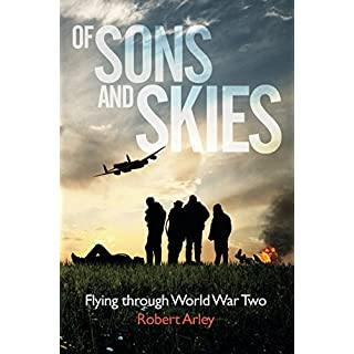 OF SONS AND SKIES: Flying through World War Two