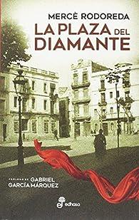 La plaza del diamante par Mercè Rodoreda