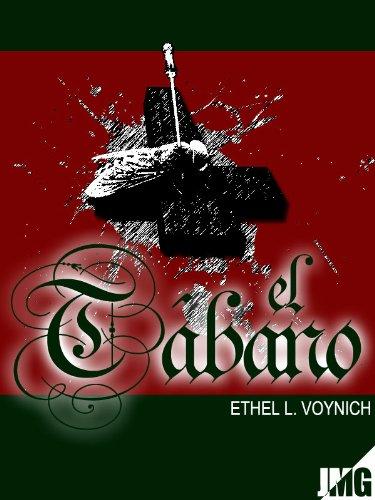 El Tábano, nueva traducción, versión íntegra, ilustrada (Spanish Edition)