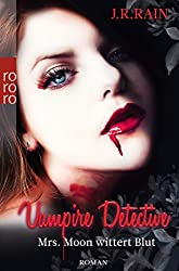 Mrs. Moon wittert Blut (Vampire Detective, Band 2)