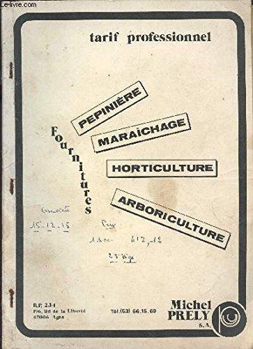 CATALOGUE - TARIF PROFESSIONNEL / FOURNITURES PEPINIERE, MARAICHAGE, HORTICULTURE, ARBORICULTURE / ANNEE 1983-1984.
