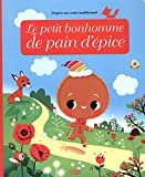 Minicontes Classiques: Le petit bonhomme de pain d'épice - Dès 3 ans...