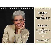"""DULIDU & PHOTO ART by Rosemarie Hofer (Tischkalender 2017 DIN A5 quer): Kalender mit Bildern der Ausstellung """"CUBE"""" und Texten von Rosemarie Hofer (Geburtstagskalender, 14 Seiten ) (CALVENDO Kunst)"""