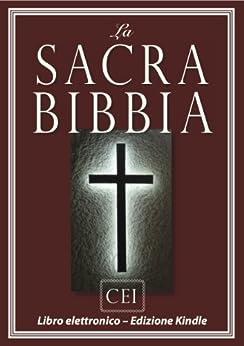 La Sacra Bibbia (Versione della CEI) | e-libro Bibbia (Italian Edition) de [Dio]