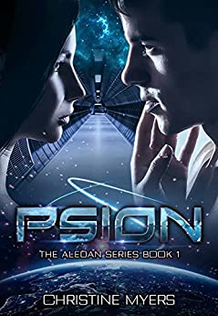 The Aledan PSION: The Aledan Series Book 1 by [Myers, Christine, Quinn, T.J.]