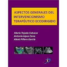 Aspectos generales del intervencionismo terapéutico Ecodirigido  (Este capítulo pertenece al libro Tratado de ultrasonografía abdominal)