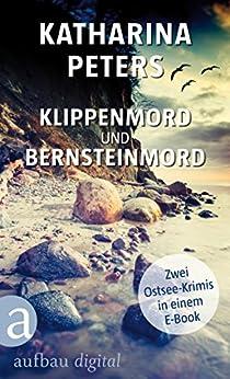 Klippenmord und Bernsteinmord: Zwei Ostsee-Krimis in einem E-Book (Romy Beccare Doppelband 2)