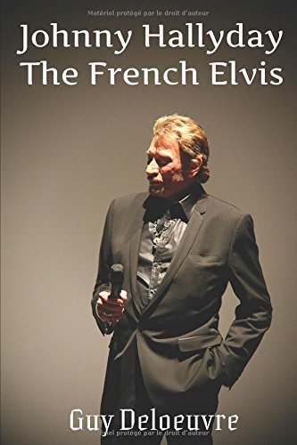 Johnny Hallyday: The French Elvis