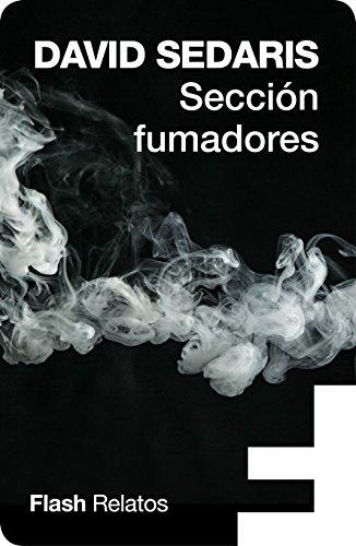 Sección fumadores (Flash Relatos) por David Sedaris
