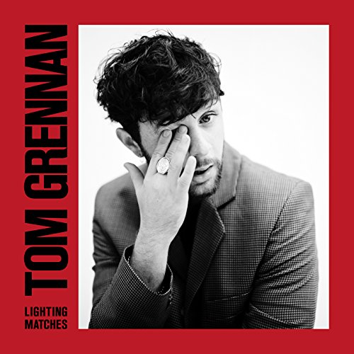 Tom Grennan - Lighting Matches (Album - Deluxe Edition)