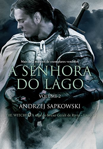 A Senhora do Lago: Volume II (THE WITCHER: A Saga do Bruxo Geralt ...