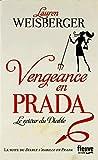 Vengeance en Prada : Le retour du diable / Lauren Weisberger | Weisberger, Lauren. Auteur