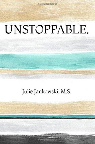 Unstoppable.: The Mentally Tough Gymnast por Julie Jankowski