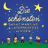 Die schönsten Sankt Martins-& Laternenfest-Lieder