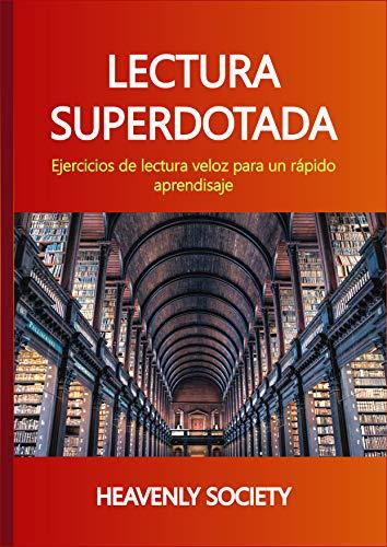 LECTURA SUPERDOTADA: Ejercicios de lectura veloz para un rápido aprendisaje (Nivel nº 1) por Heavenly Society