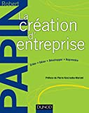 La création d'entreprise : Création, reprise, développement (Hors collection)