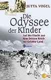 Die Odyssee der Kinder. Auf der Flucht aus dem Dritten Reich ins Gelobte Land