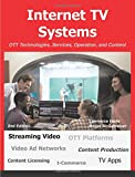 Internet TV Systems: OTT Technologies, Services, Operation, and Content