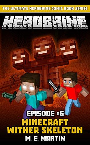 HEROBRINE Episode Minecraft Wither Skeleton Herobrine Comic Book - Minecraft herobrine spiele
