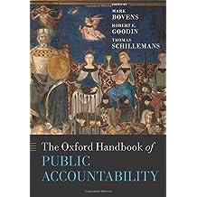 The Oxford Handbook of Public Accountability (Oxford Handbooks)