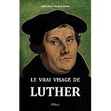 Le vrai visage de Luther