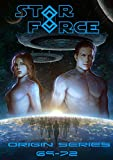 Star Force: Origin Series Box Set (69-72) (Star Force Universe Book 18) (English Edition)