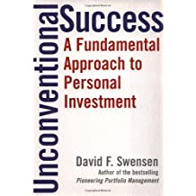 Unconventional Success: A Fundamental Approach to Personal Investment by David F. Swensen (2005-08-09)