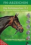Produkt-Bild: Die Reitabzeichen 5-1 der Deutschen Reiterlichen Vereinigung. Gut vorbereitet für die Prüfung (FN-Abzeichen)