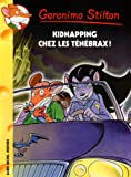 Kidnapping chez les Ténébrax ! | Dami, Elisabetta. Auteur