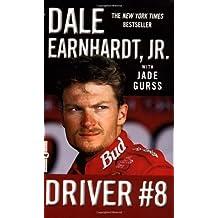 Driver #8 by Earnhardt, Dale, Gurss, Jade (2002) Mass Market Paperback