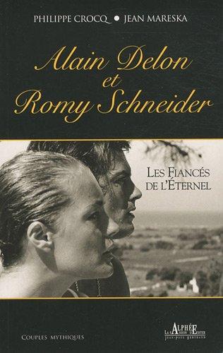 Alain Delon et Romy Schneider : Les fian...