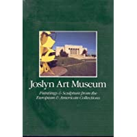Joslyn Art Museum: Paintings and Sculpture from the European and