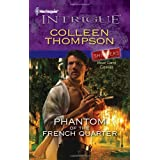 Phantom of the French Quarter (Harlequin Intrigue) by Colleen Thompson (2011-09-06)