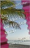 Da Freidoch, mei Bobal und i: Robinson Crusoe im Wiener Dialekt (German Edition)