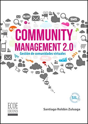 Community managment 2.0 por Santiago Roldán