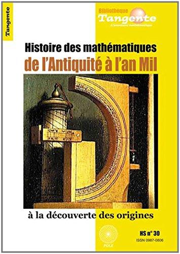 Histoire des mathématiques de l'Antiquité à l'an mil