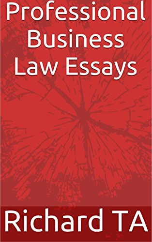 Professional Business Law Essays Ebook Richard Ta Amazonin  Professional Business Law Essays By Ta Richard