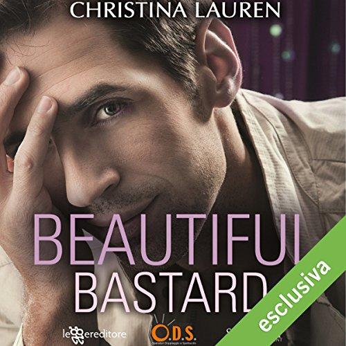 Beautiful bastard   Christina Lauren