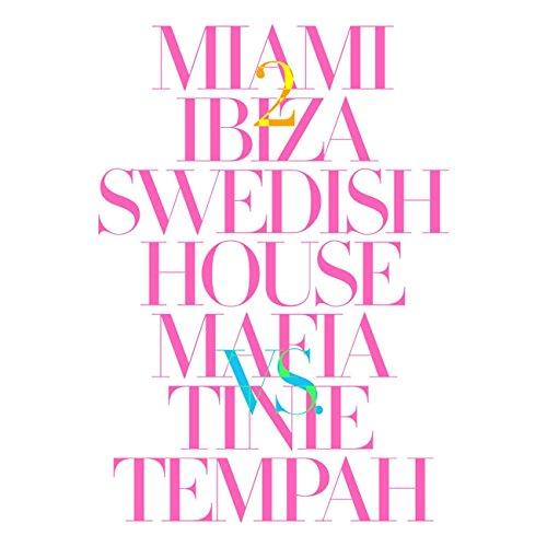 Miami 2 Ibiza [Explicit]