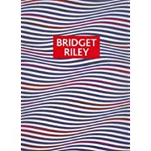 Bridget Riley: Paintings and Drawings 1961 - 2004