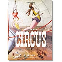 The Circus. 1870-1950s