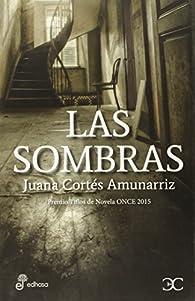 Las sombras par Juana Cortés Amunarriz
