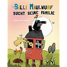 Billi Maulwurf sucht seine Familie