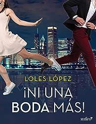 Ni una boda más par Loles López