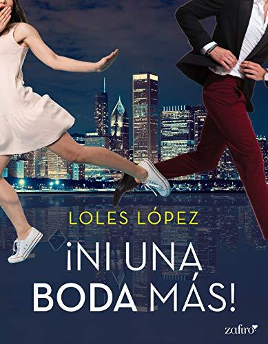 Ni una boda más de [Lopez, Loles]