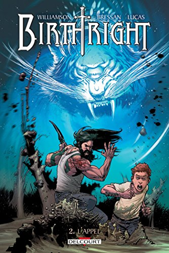 Birthright T02 : L'appel