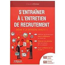 S'entrainer à l'entretien de recrutement : (Même à la dernière minute !)