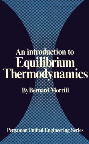 An Introduction to Equilibrium Thermodynamics: Pergamon Unified Engineering Series